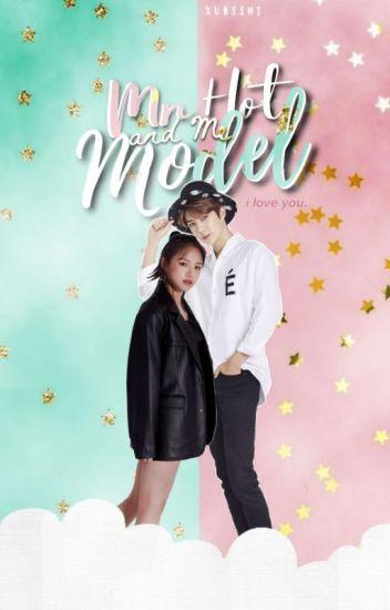 [O.G] Mr. Hot Model And Me | k.dh & o.sh