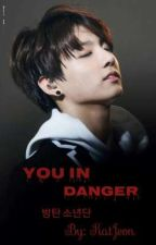 You In Danger♤ /KookMin/ by Nochu_Seikyoku