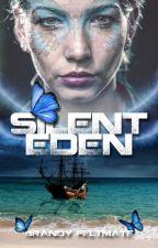 Silent Eden by BrandyKFeltmate