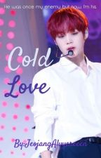 Cold Love//Park Jihoon FF//Completed by LvndrDream