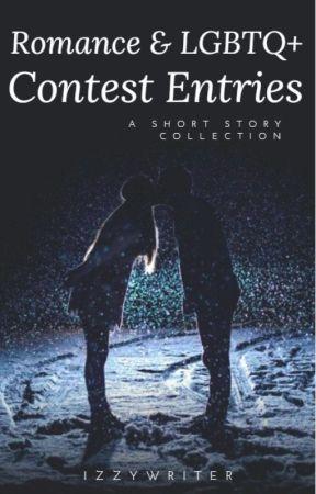 Romance/LGBTQ+ Contest Entries by izzywriter2