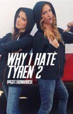 Why I Hate Tyren 2 by GottaDinahBish