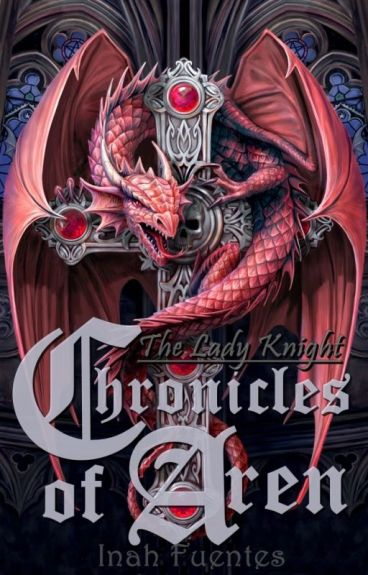Chronicles of Aren:  The Lady Knight