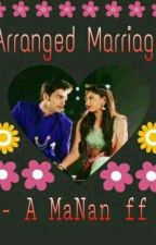 Arranged Marriage- Manan FF by Cutepie_31
