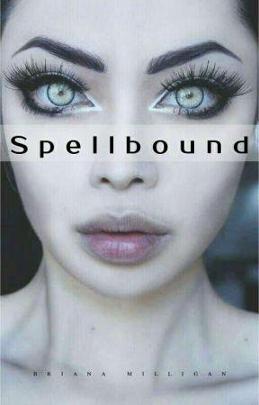 Spellbound (Book 1 of The Bound Series) by briimilli
