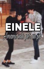 EINELE • Amami solo per un po' [Einar Ortiz e Michele Bravi] by FortunatoMarra