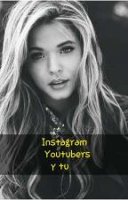 INSTAGRAM youtubers y tu (STAXX Y TU) by MonseMoralesGarcia