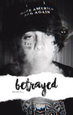 betrayed ♡ lil xan by fakethelove
