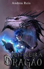 Feiticeira Dragão by AndreaLima343704