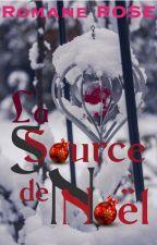 La source de noël by ROMANEROSE