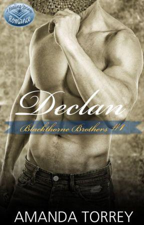 Declan (Blackthorne Brothers Book One) by AmandaTorrey