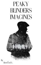 PEAKY BLINDERS IMAGINES by novelfanatic_