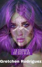 La Sombra de Sus Alas by Cafemantaylibro