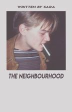 the neighbourhood [l.s.]🔪 by -yellowcup