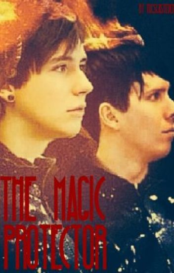 The Magic Protector ( phanfic )