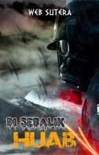 DI SEBALIK HIJAB by Websutera