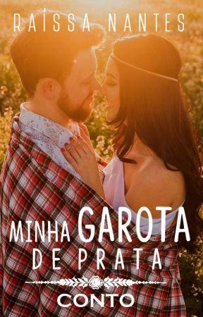 MINHA GAROTA DE PRATA by RaissaNantes