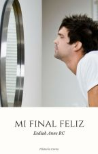 Mi final feliz. by pervercursi