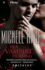 Her Vampire Husband by onyx_b