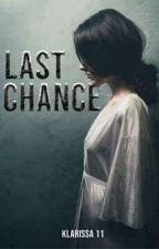Last Chance by Klarissa11