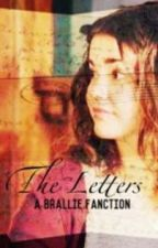 The Letters (A Brallie Fanfiction) by thefosterfam