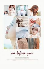 me before you | jaehyun, sohyun, daniel by humanapeach