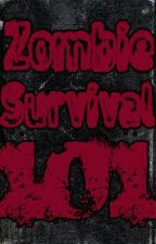 Zombie Survival 101 by ZakShupe