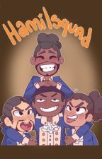 Hamilsquad Oneshots by Raven_kit
