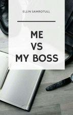 Me vs My Boss by humaaannnnn