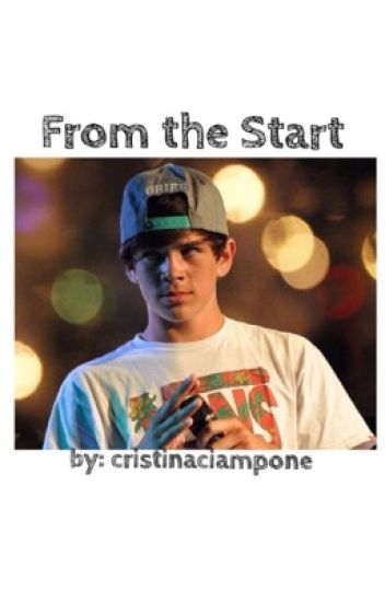 From the Start *( A Hayes Grier FanFic)*