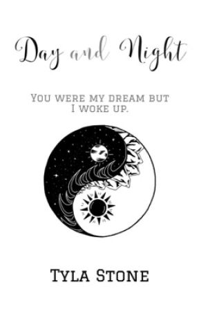Day and Night (Poetry) by TylaStone