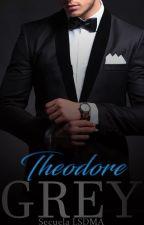 Theodore Grey    #4 (Saga Sombras,Grey) by MarlyyGrey