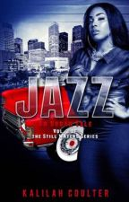 Jazz: Vol 3 of the Still Waters Series by KalilahCoulter