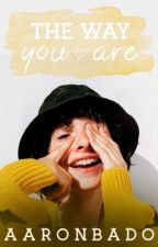 The Way You Are + [Fillie] by aaronbado