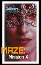 MAZE : Mission X (END) by CielAmora