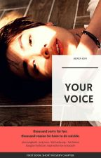 YOUR VOICE by ArataKim