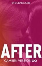 AFTER ∞ Camren (Repostada) by fucknglamb
