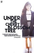Under The Cherry Blossom Tree by -LittleLuhan