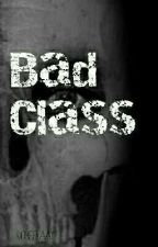 bad class by Richieekaay