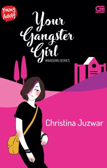 YOUR GANGSTER GIRL - Christina Juzwar