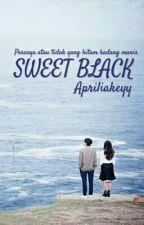 Sweet Black (Si Hitam Yang Manis) by Apriliakeyy