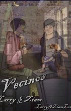 Vecinos (Larry/Ziam) [EDITANDO] by EqualLoveAylu