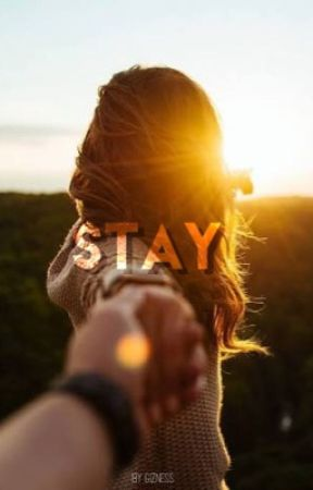 Stay by gizness