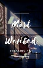 Most Wanted by freaking-kar