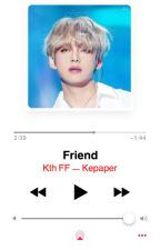 FRIEND° kth by Kepaper
