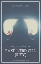 Fake Nerd Girl (RiFy) by jezz_fays