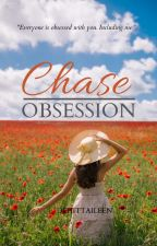 Chase Obsession  by Dehittaileen