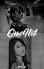 ONE HIT by akunugi
