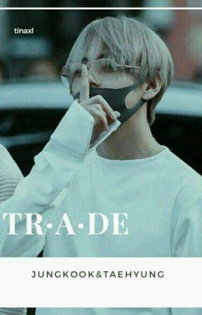 Trade | taekook by tinaxL