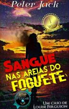 Sangue nas Areias do Foguete by PeterJacky